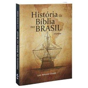 História da Bíblia no Brasil 2ª Edição