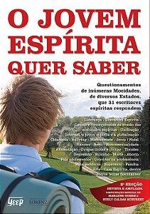 O Jovem Espírita Quer Saber - 2ª Ed.