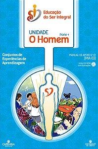 MA-03 - Unidade O HOMEM parte1