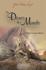 As Dores do Mundo - 3ª Ed.