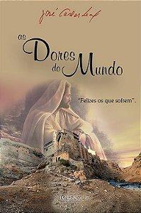As Dores do Mundo - 3ª Ed.