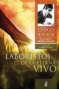 Laboristoj De La Eterna Vivo