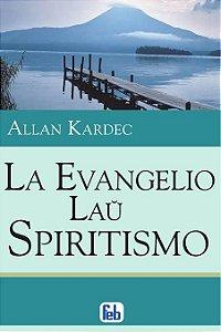 La Evangelio Laŭ Spiritismo
