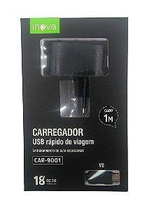 CARREGADOR USB RÁPIDO DE VIAGEM V8 1M  18W INOVA - CAR-9001