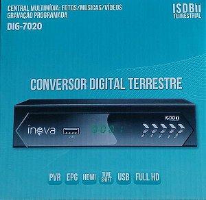 CONVERSOR DIGITAL TERRESTRE ISDB INOVA DIG-7020