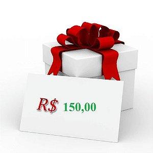 VALE PRESENTE 150,00 (cento e cinquenta reais )