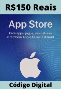 Cartão Itunes Apple Gift Card R$150 Reais - App Store Brasil