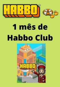 Habbo Hotel - 1 mês de Habbo Club