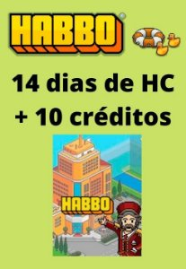 Habbo Hotel - 14 dias de HC + 10 créditos