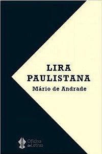 Lira Paulistana - Por: Mário de Andrade