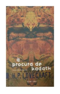 À Procura de Kadath - Howard Phillips Lovecraft