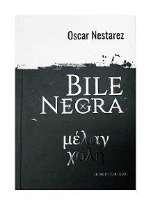 Bile Negra - Oscar Nestárez