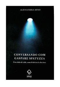 Conversando Com Gaspare Spatuzza - Alessandra Dino