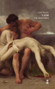 Caim - Um Mistério - Lord Byron