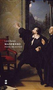 Manfredo: Poema Dramático - Lord Byron