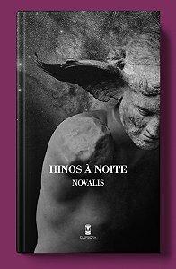 Hinos à Noite - Novalis