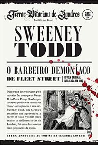 Sweeney Todd - o Barbeiro Demoníaco de Fleet Street