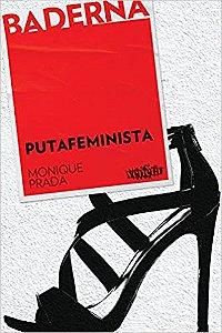Putafeminista - Coleção Baderna