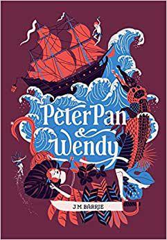 Peter Pan & Wendy  – Edição de luxo em capa dura