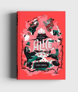 As Aventuras de Alice no País das Maravilhas e Através do Espelho - Edição de Luxo em capa dura