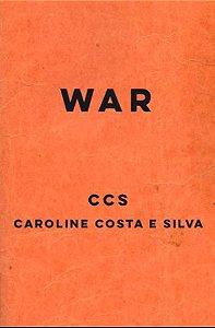 War - Poesias de Caroline Costa e Silva