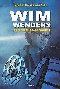 Wim Wenders - Psicanálise e Cinema - por: Geraldino Alves Ferreira Netto