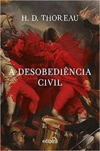 Desobediência Civil - por: Henry David Thoreau