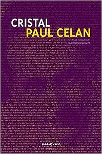 Cristal - por Paul Celan
