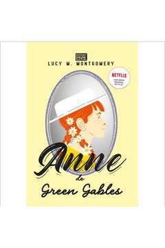 Anne de Green Gables - Lucy M. Montegomery