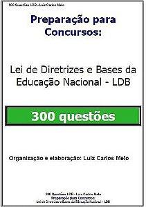 Preparação para Concursos - 300 Questões LDB 2016