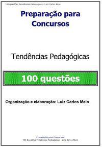 Simulado: 100 Questões Tendências Pedagógica