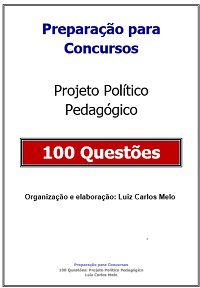 Simulado: 100 Questões Projeto Político Pedagógico
