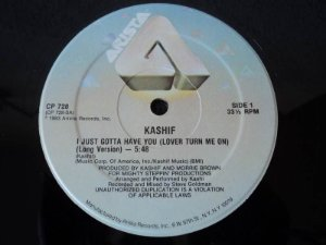 KASHIF - I JUST GOTTA HAVE YOU ( LOVER TURN ME ON)