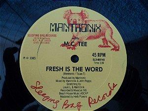 MC TEE  - FRESH IS THE WORD