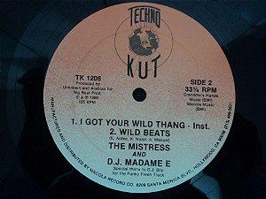 DJ MADAME E  -  I GOT YOUR WILD THANG