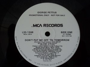 GIORGE PETTUS - DON'T PUT ME OFF TIL TOMORROW