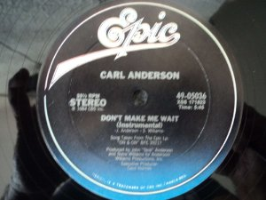 CARL ANDERSON - DON'T MAKE ME WAIT