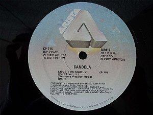 CANDELA - LOVE YOU MADLY