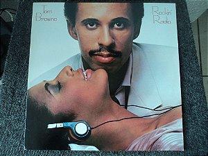 TOM BROWNE - ROCKIN RADIO LP(INCLUINDO BRIGHTER TOMORROW) LP JAPONES
