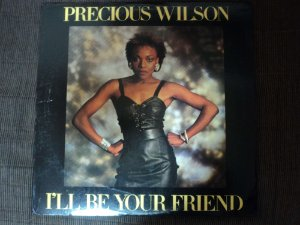 PRECIOUS WILSON - I'LL BE YOUR FRIEND