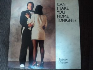 JOHNNY INGRAM - CAN I TAKE YOU HOME TONIGHT?