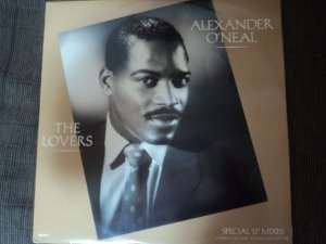 ALEXANDER O'NEAL - WHAT CAN I SAY TO MAKE YOU LOVE ME/THE LOVERS
