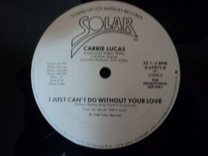 CARRIE LUCAS - I JUST CAN'T DO WITHOUT YOUR LOVE