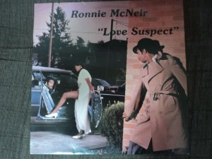 RONNIE MCNEIR - LOVE SUSPECT