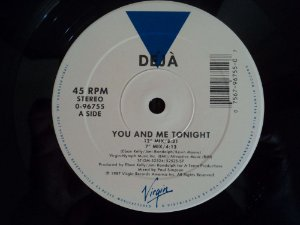 DEJA - YOU AND ME TONIGHT