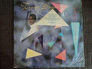 TYRONE BRUNSON - LOVE TRIANGLE (INCLUINDO TELL ME WHY)