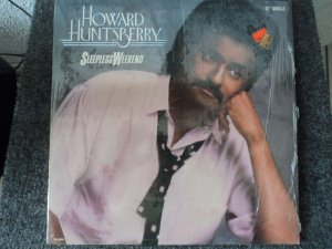 HOWARD HUNTSBERRY - SLEEPLESS WEEKEND