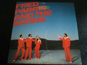 FRED PARRIS AND THE SATINS - LP