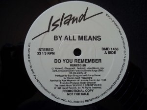 BY ALL MEANS - DO YOU REMEMBER REMIX