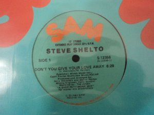 STEVE SHELTO - DON'T GIVE YOUR LOVE AWAY